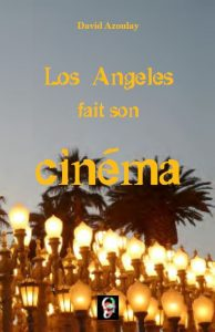 LA fait son cinema couv david azoulay de hollywood a los angeles